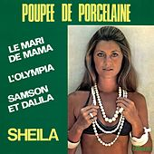 Play & Download Poupée de porcelaine by Sheila | Napster