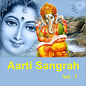 Play & Download Aarti Sangrah, Vol. 7 by Various Artists | Napster