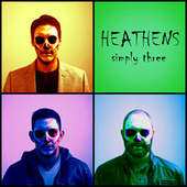 Play & Download Heathens by Simply Three | Napster