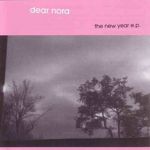 The New Year by Dear Nora