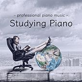 Play & Download Studying Piano Professional Piano Music by Various Artists | Napster