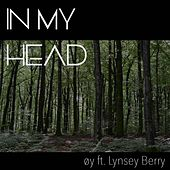 In My Head by Oy