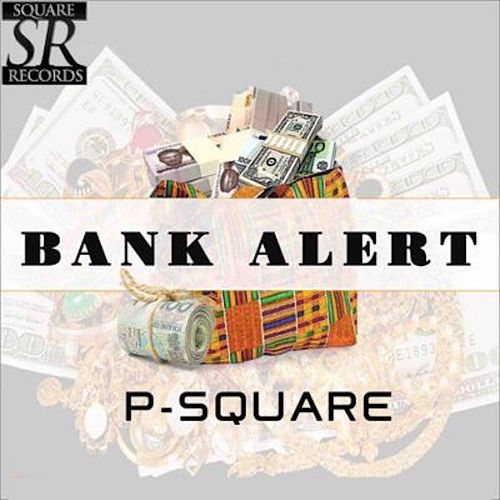 Play & Download Bank Alert by P-Square | Napster