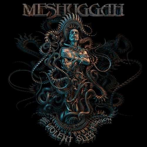 The Violent Sleep of Reason von Meshuggah