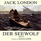 Der Seewolf (Buch 2) by Jack London