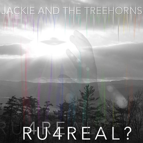Play & Download Ru4real? by Jackie and The Treehorns | Napster