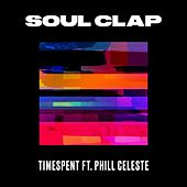 Play & Download Timespent by Soul Clap | Napster