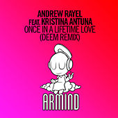 Play & Download Once In A Lifetime Love (Deem Remix) by Andrew Rayel | Napster