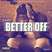 Better Off by Camo