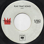 Play & Download Play That Song by Train | Napster
