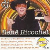 Dj Renê Ricochet - Remix, Vol. 1 by Various Artists