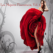 Play & Download Los Mejores Flamencos, Vol. 1 by Various Artists   Napster