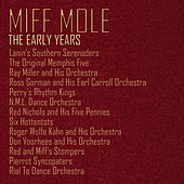 Play & Download Miff Mole: The Early Years by Various Artists | Napster