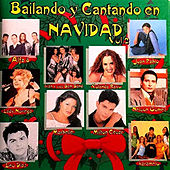 Play & Download Bailando y Cantando en Navidad by Various Artists | Napster