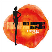 Play & Download I Could Be Happy by Nouvelle Vague | Napster