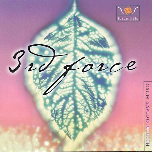 Play & Download Force Field by 3rd Force | Napster