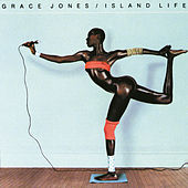 Island Life by Grace Jones