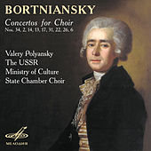 Bortniansky: Concertos for Choir Nos. 34, 2, 14, 13, 17, 31, 22, 26, 7 by Valery Polyansky
