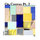 Play & Download On Canvas, Pt. 2 by Larse | Napster