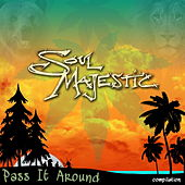 Play & Download Pass It Around by Soul Majestic | Napster