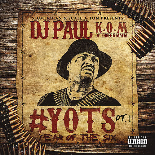 Play & Download Yots (Year of the Six), Pt. 1 by DJ Paul | Napster