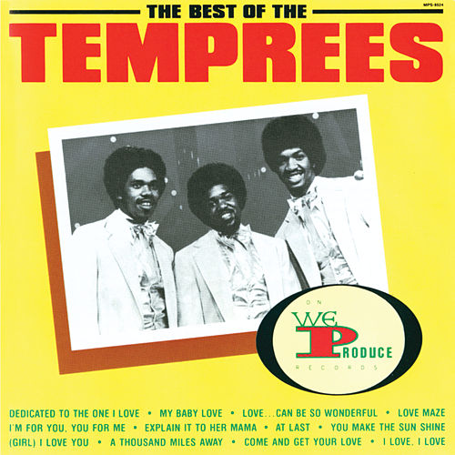 Play & Download Best Of The Temprees by the Temprees | Napster
