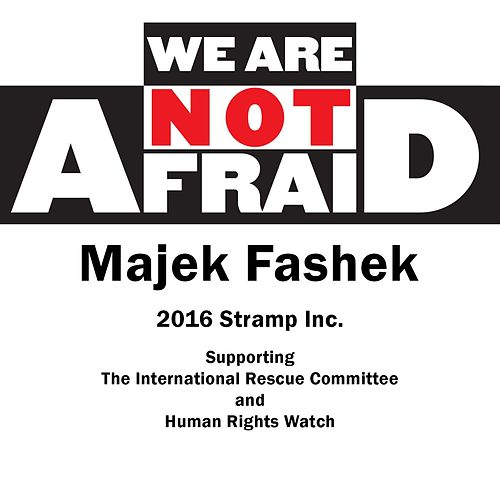 We Are Not Afraid by Majek Fashek