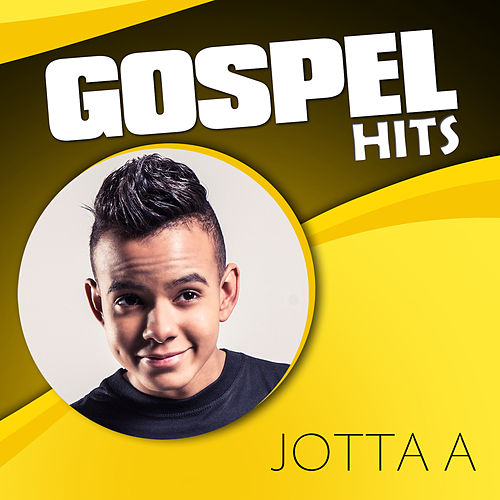 Gospel Hits by Jotta A