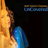 Play & Download Uncovered by Beth Nielsen Chapman | Napster