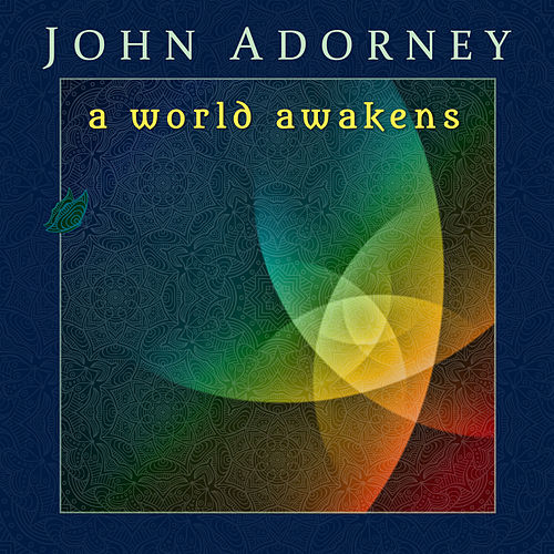 Play & Download A World Awakens by John Adorney | Napster