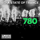 Play & Download A State Of Trance Episode 780 by Various Artists | Napster