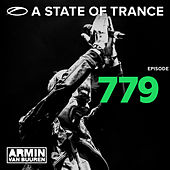 Play & Download A State Of Trance Episode 779 by Various Artists | Napster