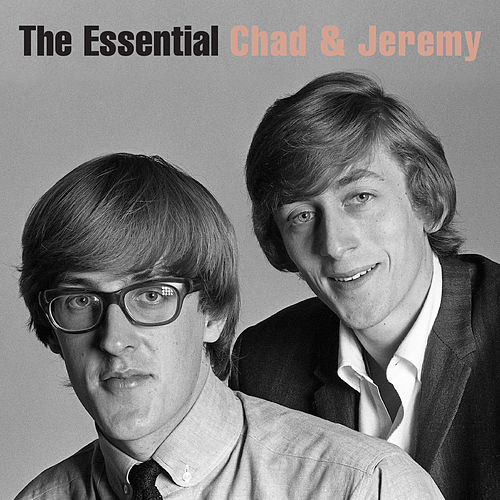 The Essential Chad & Jeremy (The Columbia Years) by Chad and Jeremy
