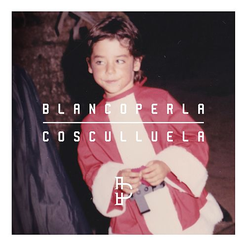 Play & Download Blanco Perla by Cosculluela | Napster