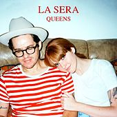 Play & Download Queens by La Sera | Napster