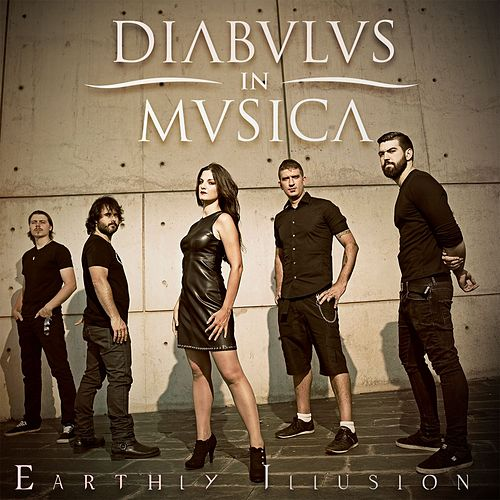 Earthly Illusions by Diabulus In Musica