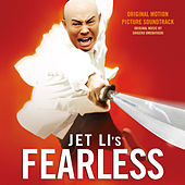 Fearless (Original Motion Picture Soundtrack) von Shigeru Umebayashi