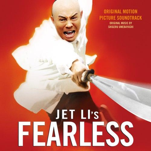 Play & Download Fearless (Original Motion Picture Soundtrack) by Shigeru Umebayashi | Napster