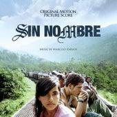 Sin Nombre (Original Motion Picture Score) by Marcelo Zarvos