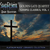Gospel Classics, Vol. 1 by Golden Gate Quartet