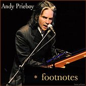 Play & Download Footnotes by Andy Prieboy   Napster