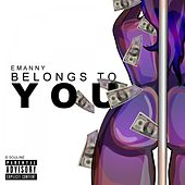 Play & Download Belongs to You by Emanny | Napster