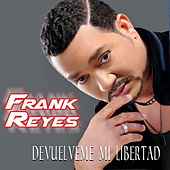 Play & Download Devuélveme Mi Libertad by Frank Reyes | Napster