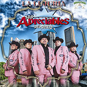 Play & Download La Lujuria by Los Apreciables Del Norte | Napster