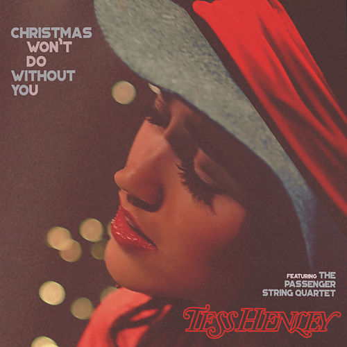 Christmas Won't Do Without You by Tess Henley