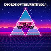Play & Download Decade of the Synth, Vol. 1 by Various Artists | Napster