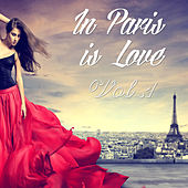 Play & Download In Paris Is Love Vol. 1 by Various Artists | Napster