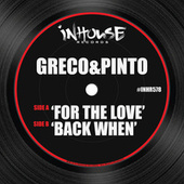 Play & Download For the Love / Back When by Pinto | Napster