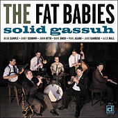 Play & Download Solid Gassuh by The Fat Babies | Napster