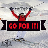 Play & Download Go For It! by Paul Taylor | Napster